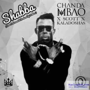Chanda Mbao - Shabba (Cover) (ft. Scott & Kaladoshas)